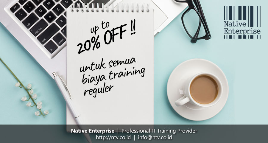 Diskon 20% IT Training Reguler Native Enterprise Bandung